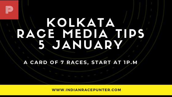 Kolkata Race Media Tips 5 January