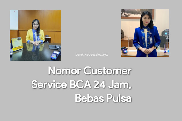Nomor Customer Service BCA