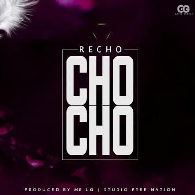 Recho Kizunguzungu - Chocho