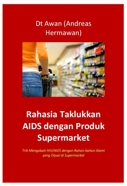 """Ebook """"Taklukkan AIDS dengan Produk Supermarket!"""""""