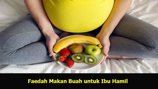 Faedah Makan Buah untuk Ibu Hamil
