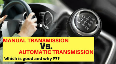 MANUAL VS AUTOMATIC TRANSMISSION : WHICH ONE IS BEST ??