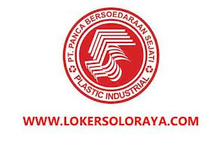 Loker Pabrik Plastik Solo Terbaru Agustus 2020 di PT Panca Bersoedaraan Sedjati
