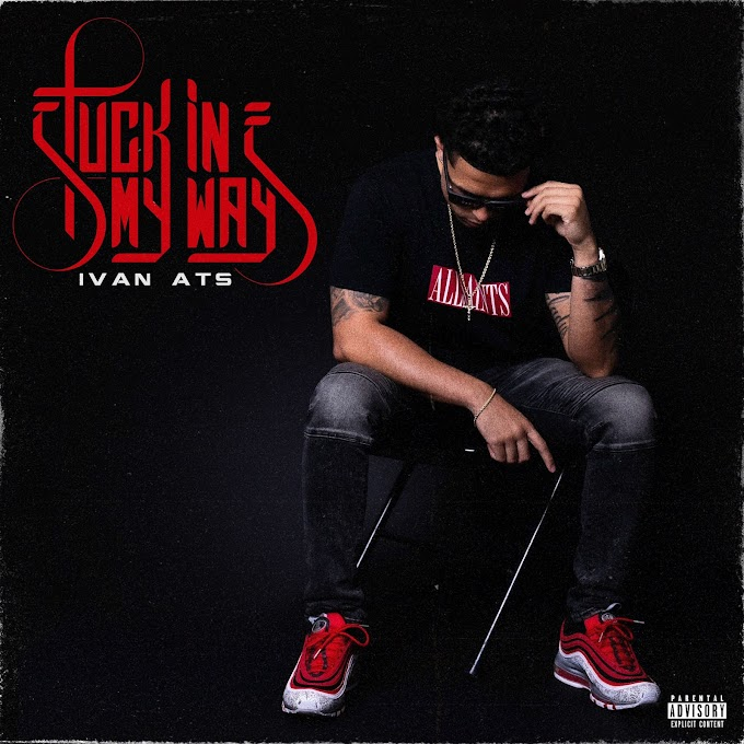 """Upcoming EP entitled """"Stuck in My Ways"""" By Ivan ATS"""