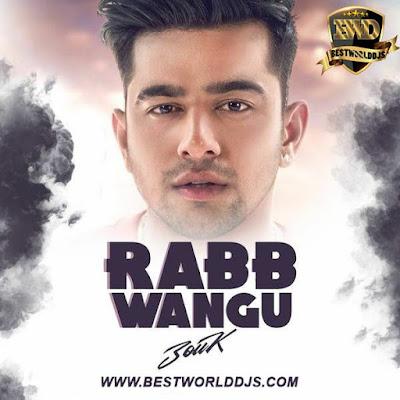 Rabb Wangu (Remix) - DJ Zouk