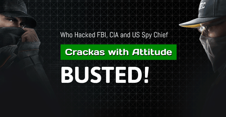 FBI Arrests Two Hackers Who Hacked US Spy Chief, FBI and CIA Director