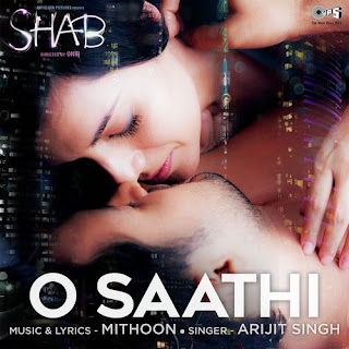O Saathi Lyrics from Shab by Arijit Singh