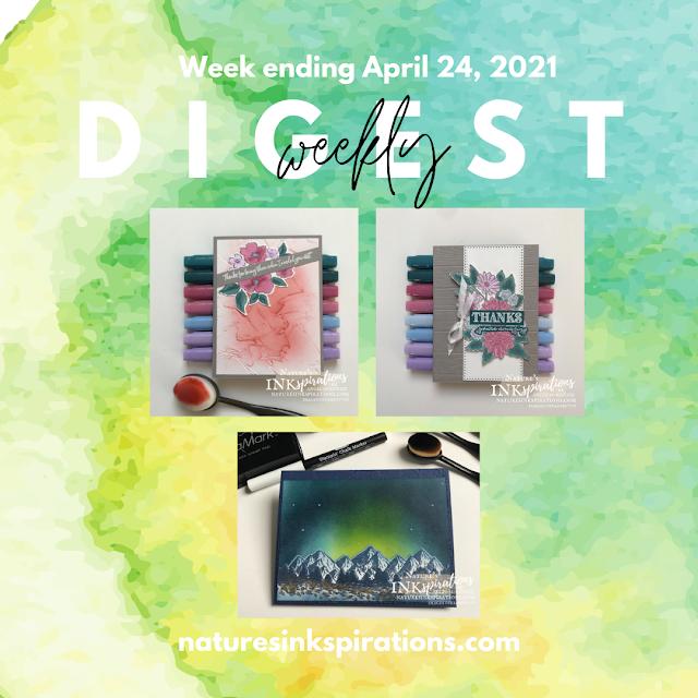 Weekly Digest - Week Ending April 24, 2021 | Nature's INKspirations by Angie McKenzie