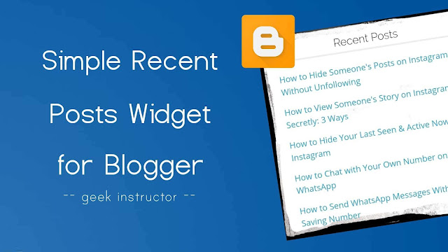 Add simple recent posts widget in Blogger