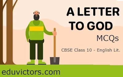 CBSE Class 10 - English Lit. - Chapter: A LETTER TO GOD- MCQS (#class10English)(#eduvictors)(#cbse2021)
