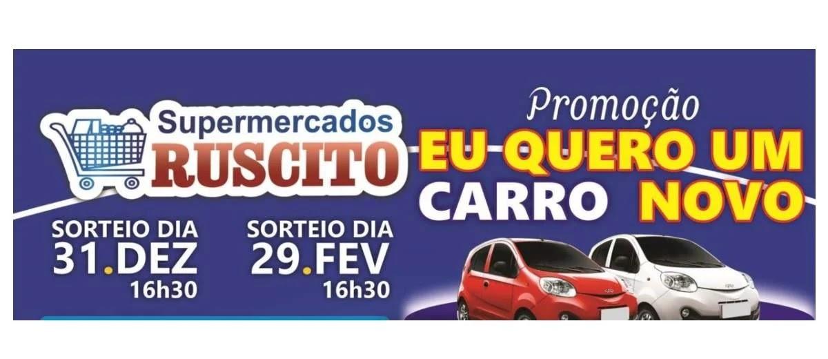 Promoção Ruscito Supermercados 2020 Carro 0KM