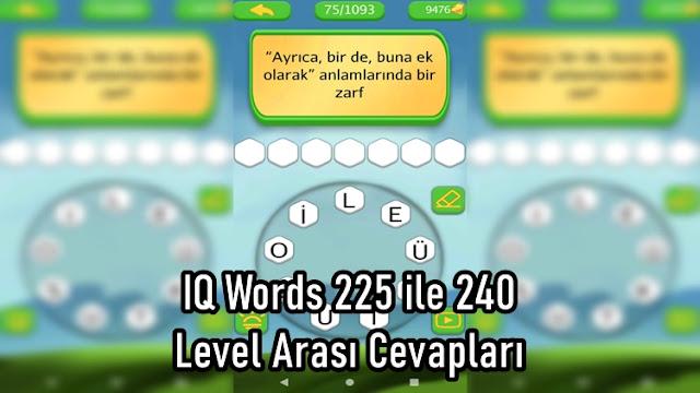 IQ Words 225 ile 240 Level Arasi Cevaplari