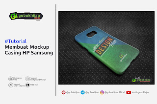 Tutorial Membuat Mockup Casing Hp Samsung