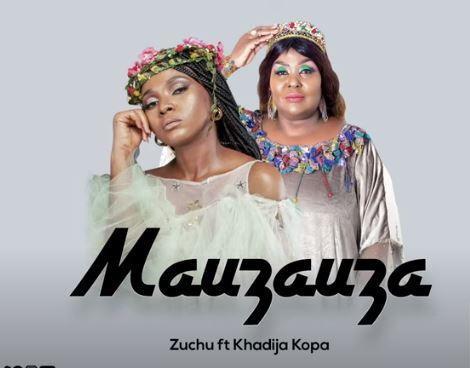 Audio | Zuchu Ft Khadija Kopa - Mauzauza | Download Mp3