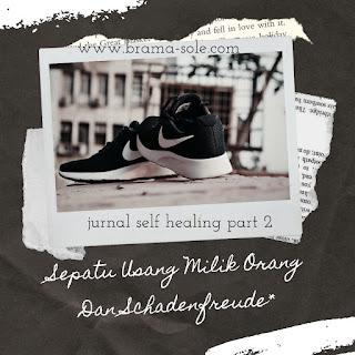Sepatu Usang Milik Orang Dan Schadenfreude