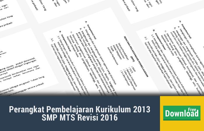 Perangkat Pembelajaran Kurikulum 2013 SMP MTS Revisi 2016