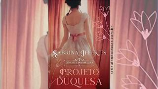 Capa divulgação do livro Projeto Duquesa – Sabrina Jeffries