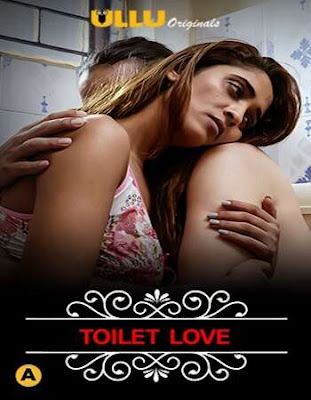 Charmsukh (Toilet Love) Ullu Hindi Complete WEB Series 720p x264 | 720p HEVC