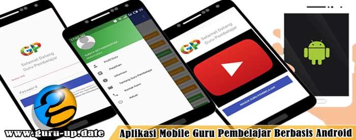 Aplikasi Mobile Guru Pembelajar Berbasis Android