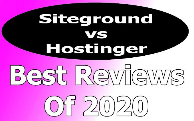 Siteground vs Hostinger: Both Good But Only One
