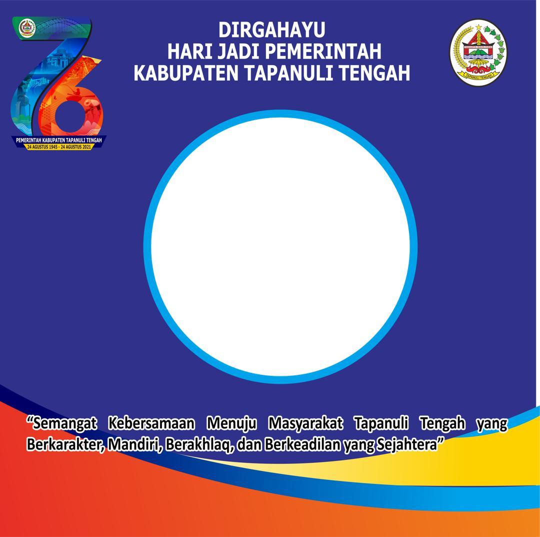 Desain Template Bingkai Twibbon Dirgahayu Pemerintahan Kabupaten Tapanuli Tengah 2021
