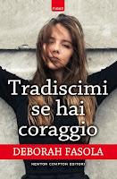 http://bookheartblog.blogspot.it/2016/07/tradiscimise-hai-coraggio-di-deborah.html