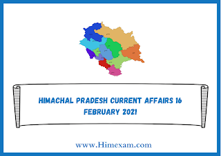 Himachal Pradesh Current Affairs 16 february 2021