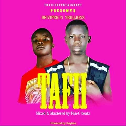 Tafi Music | De-Viper_Ft_YBillionz_(M_&_M By Fan-c Beatzz)