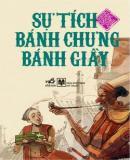 Sự tích bánh chưng bánh giầy - Truyện Cổ Tích Việt Nam