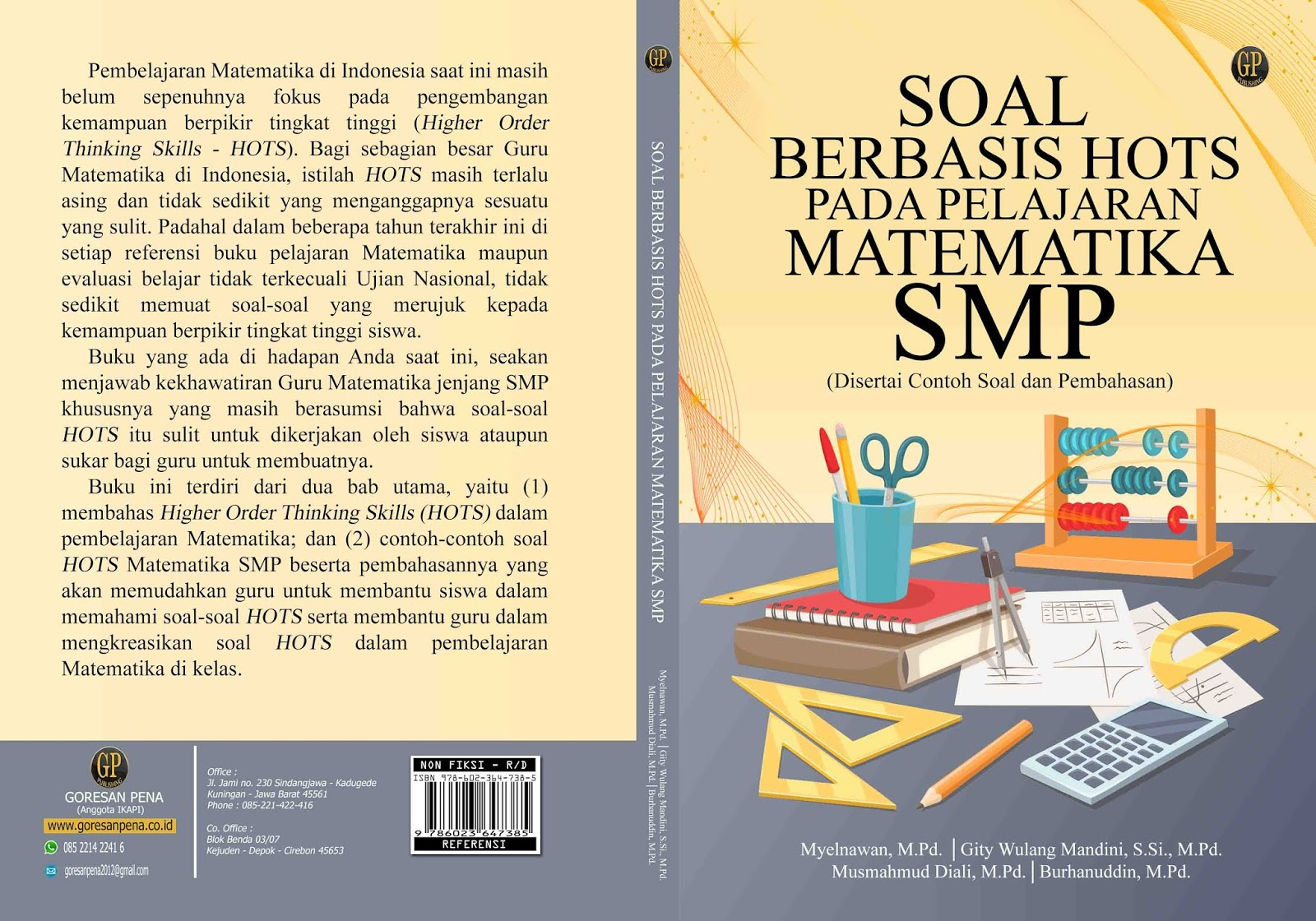 12/12/2018· soal hots matematika ke 1. Soal Berbasis Hots Pada Pembelajaran Matematika Smp Penerbit Goresan Pena Anggota Ikapi