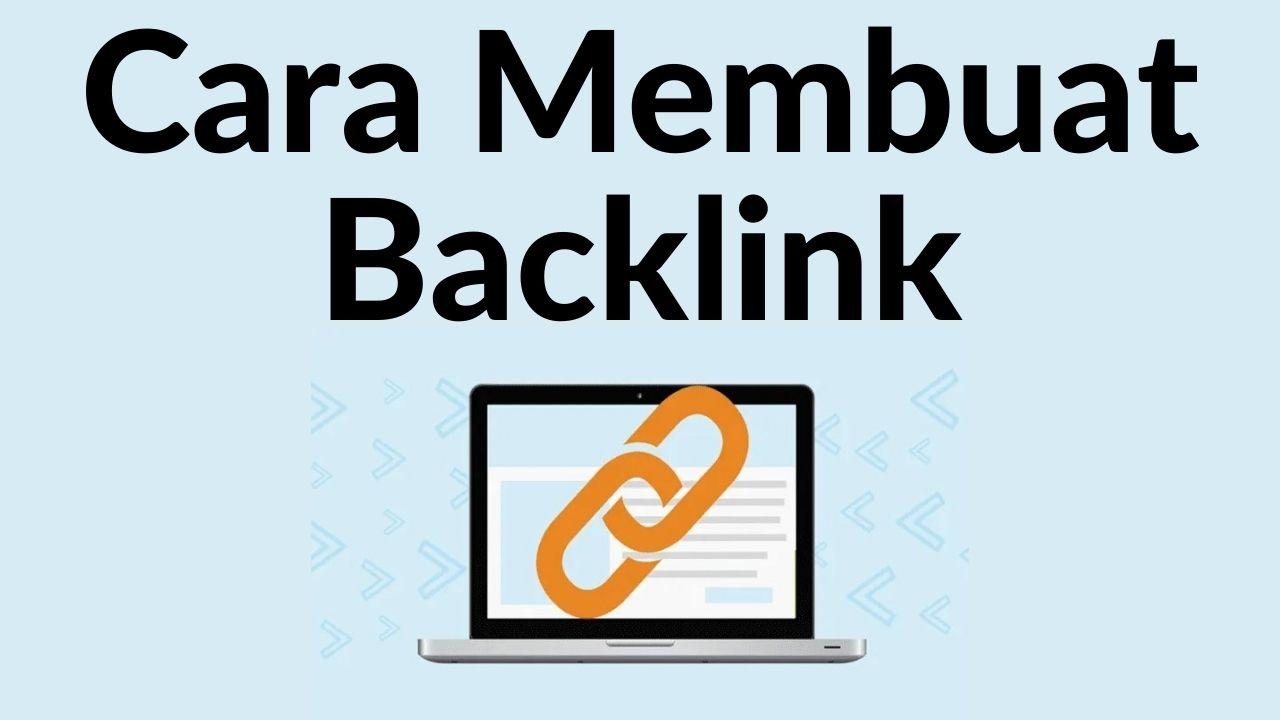 Cara Membuat Backlink