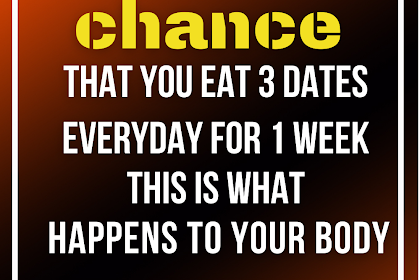 On the off chance that You Eat 3 Dates Everyday For 1 Week This Is What Happens To Your Body