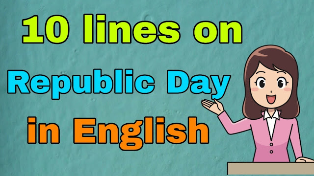 10 Lines on Republic Day in English for kids 2021