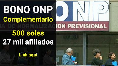 BONO complementario ONP sale el 17 de julio para 29 mil afiliados de 500 soles