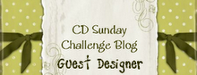 Guest Designer for CD Sunday