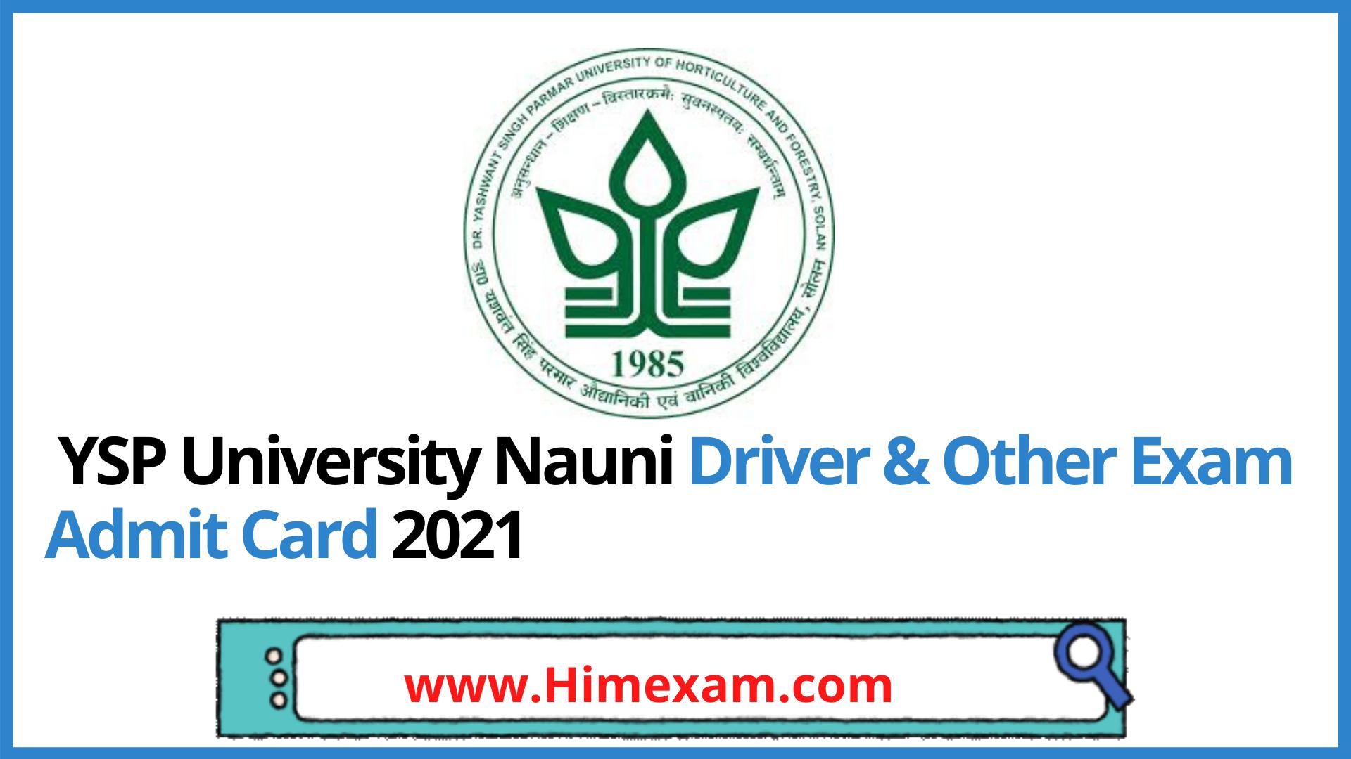 YSP University Nauni Driver & Other Exam Admit Card 2021