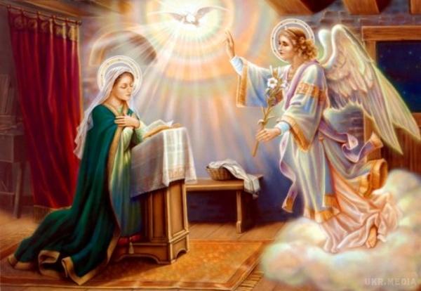 Сьогодні Благовіщення. Про що свідчить це свято.