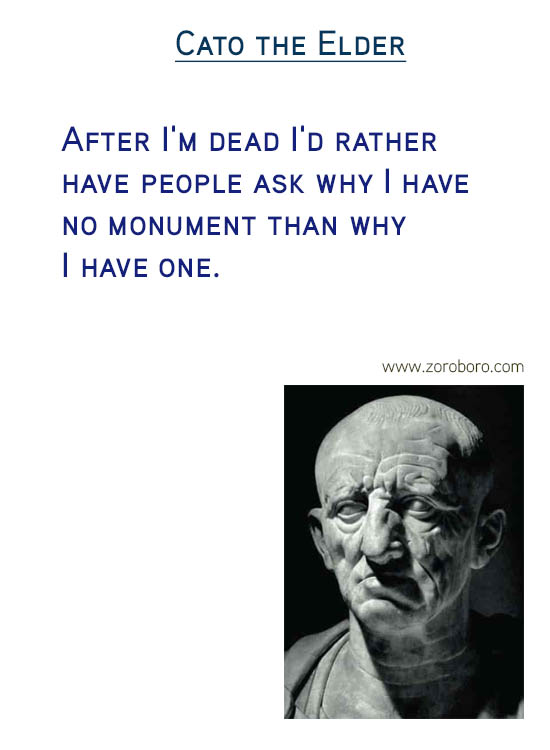 Cato the Elder Quotes. Wise Quotes, Mistake Quotes, Thinking Quotes, Life Quotes, Inspirational Quotes, & Good Life Quotes. Cato the Elder Philosophy