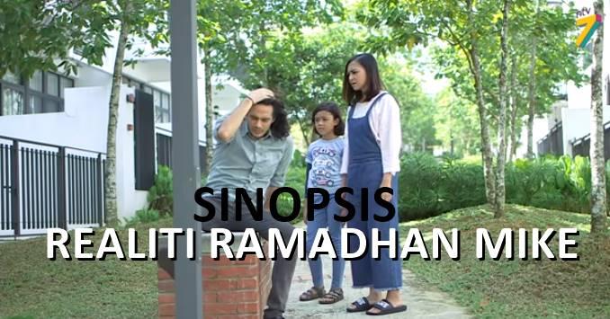 SINOPSIS REALITI RAMADAN MIKE (TV3)