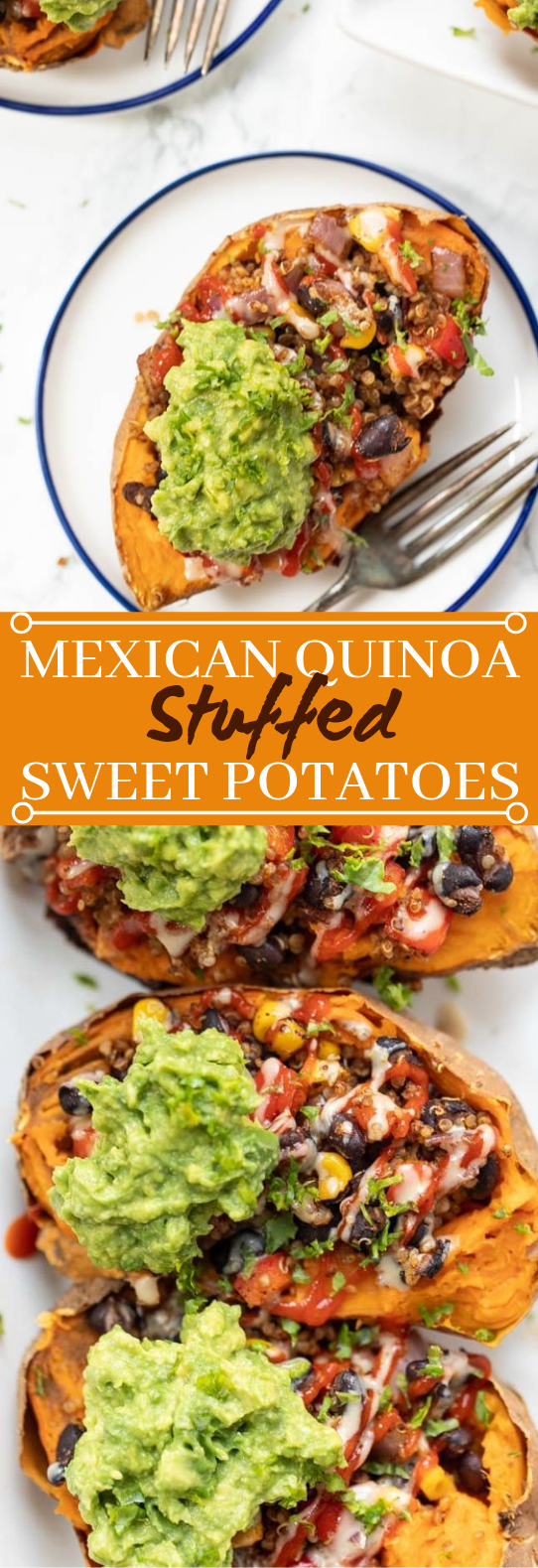 Mexican Quinoa Stuffed Sweet Potatoes #vegetarian #plantbased