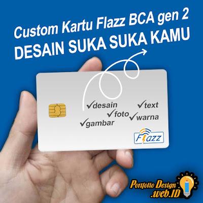 Custom Kartu Flazz BCA gen 2 Desain suka suka Kamu