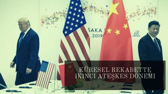 Küresel Rekabette İkinci Ateşkes Dönemi: Trump'ın Israrı Jinping'in Sabrı