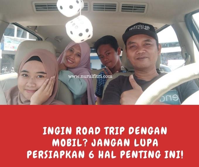 Persiapan Road Trip dengan Mobil