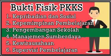 Bukti Fisik Komponen PKKS Terbaru 2019