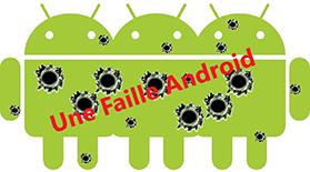 Une faille dans les appareils Android permet d'extraire des données sensibles