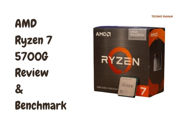 Ryzen 7 5700G Review and Benchmark : The Fastest iGPU