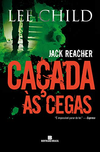 Caçada às cegas - Jack Reacher - Lee Child