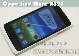 Root Oppo Find Muse R821 Tanpa PC