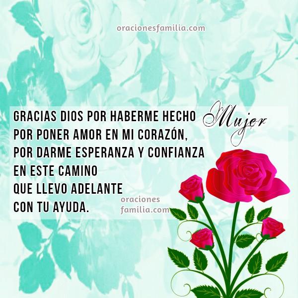 Oración corta de la mujer Dios ayúdame a ser una buena mujer valiente, firme, feliz día de la mujer, 8 de Marzo, oraciones para la mujer por Mery Bracho