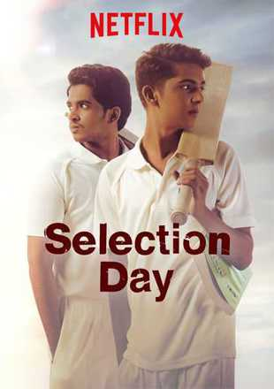 Selection Day 2018 Complete S01 HDRip 720p Dual Audio In Hindi English